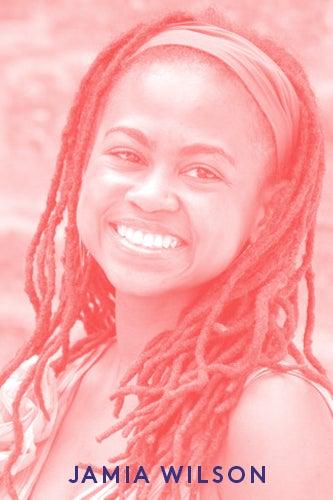 PHOTO: COURTESY OF JAMIA WILSON