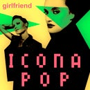 icona-pop-girlfriend